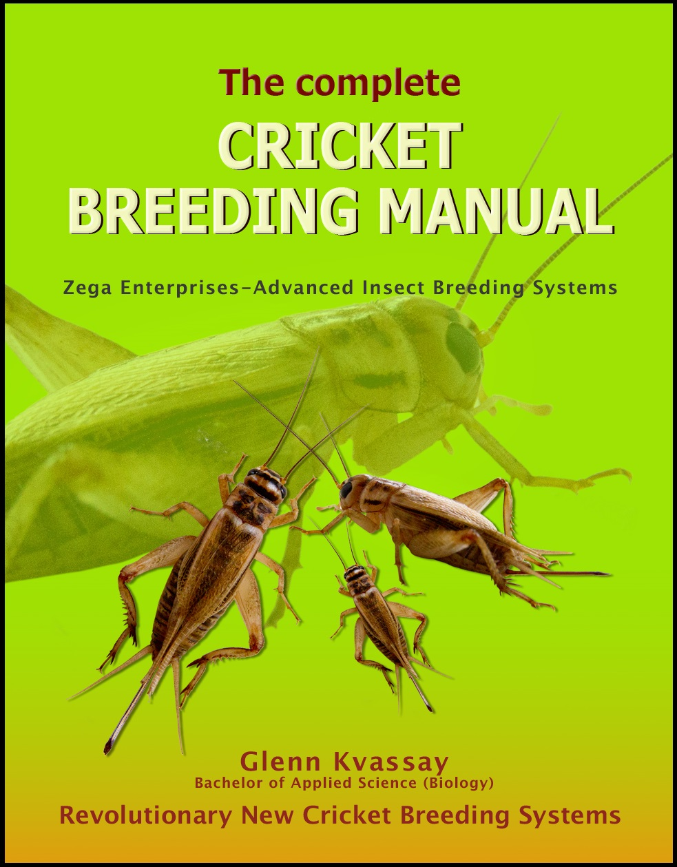 The Complete Cricket Breeding Manual-border